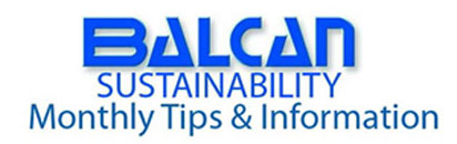 Balcan Sustainability - Monthly Tips & Information